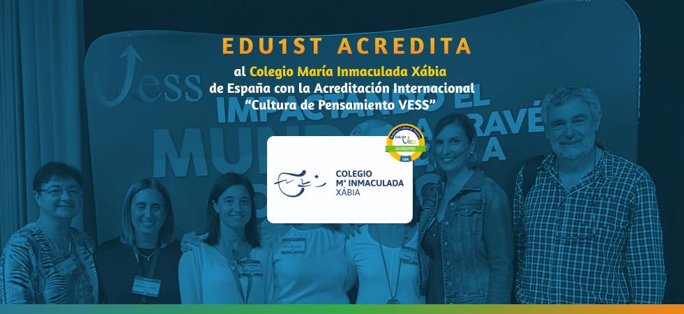 Edu1st acredita al Colegio María Inmaculada de Xábia en la construcción de una Cultura de Pensamiento VESS